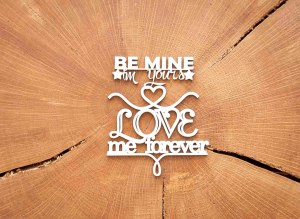 """Чипборд """"By mine im yours love me forever"""""""